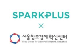 "SparkPlus and Seoul Center for Creative Economy and Innovation ""join Hands to Create Startup Ecosystem"""