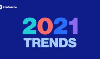 아이언소스, 2021년 올해의 모바일 게임 마케팅 트렌드 발표